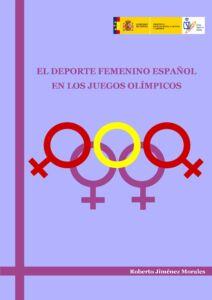 el deporte femenino español en los juegos olimpicos