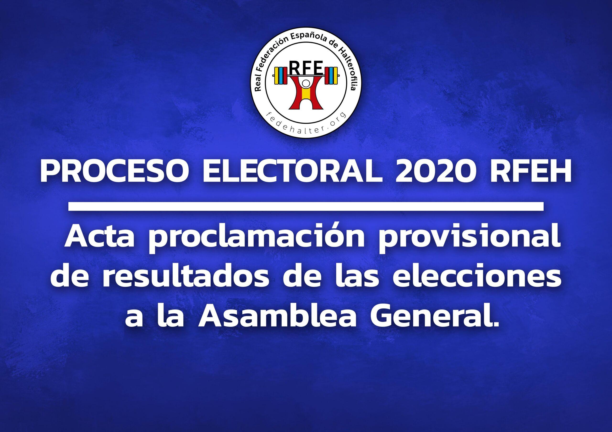 Acta Proclamación Provisional de Resultados de las Elecciones a la Asamblea General